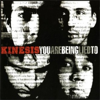 You Are Being Lied To - Image: Kinesis You Are Being Lied to