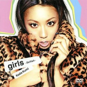 Girls: Selfish - Image: Koda Kumi girls ~Selfish~ DVD