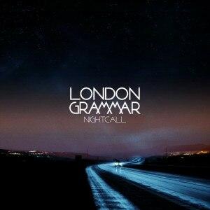 "Nightcall (song) - Image: London Grammar ""Nightcall"" (Single)"