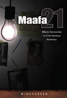 <i>Maafa 21</i> 2009 film by Mark Crutcher