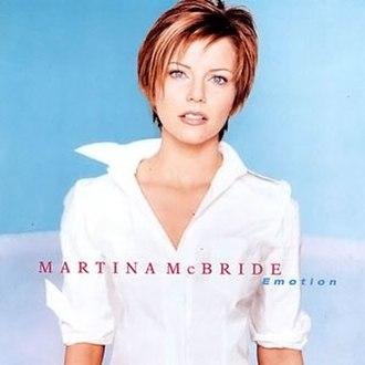 Emotion (Martina McBride album) - Image: Martina Mc Bride Emotion album cover