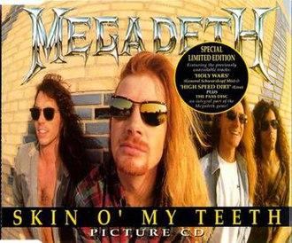 Skin o' My Teeth - Image: Megadeth Skin o' My Teeth Single