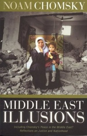 Middle East Illusions - First edition (publ. Rowman & Littlefield)