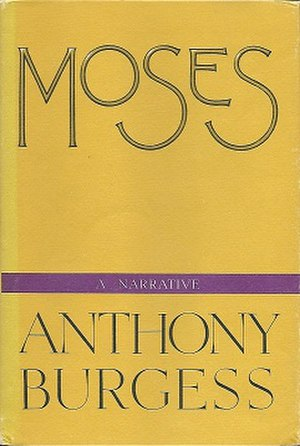 Moses: A Narrative - First US edition (publ. Stonehill)