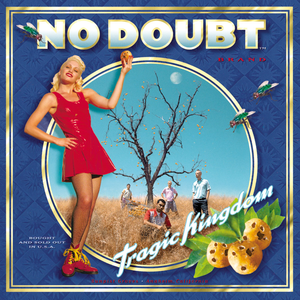 Tragic Kingdom - Image: No Doubt Tragic Kingdom