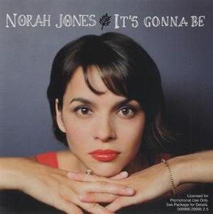 It's Gonna Be (Norah Jones song)