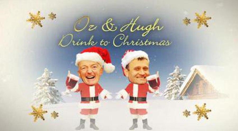 Oz and Hugh Drink to Christmas
