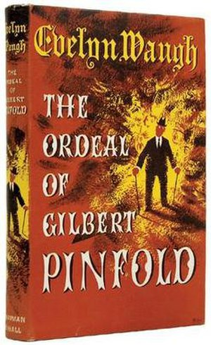 The Ordeal of Gilbert Pinfold - First edition (1957)