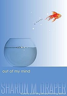 Out of My Mind novel by Sharon Draper book cover.jpg