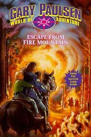 Escape from Fire Mountain - Image: Paulsen Escape from Fire Mountain Coverart