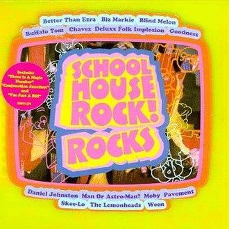 Schoolhouse Rock! Rocks - Image: Schoolhouse Rock! Rocks album cover