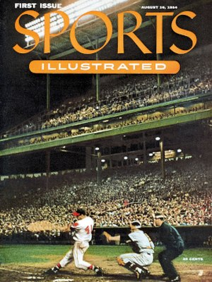 Sports Illustrated - The first issue of Sports Illustrated, showing Milwaukee Braves star Eddie Mathews at bat and New York Giants catcher Wes Westrum in Milwaukee County Stadium