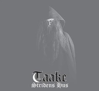 <i>Stridens hus</i> 2014 studio album by Taake