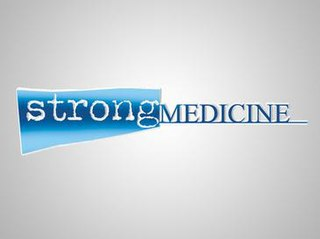 <i>Strong Medicine</i>