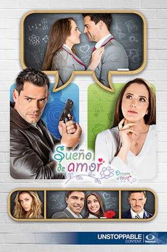 Sueño de amor (2016 TV series) - Image: Sueño de amor poster