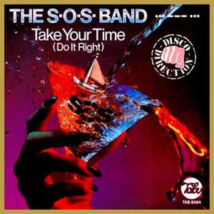 Take Your Time (Do It Right) - Image: Take Your Time (Do It Right) SOS Band