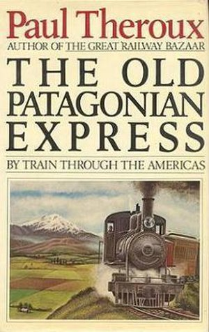 The Old Patagonian Express - First edition (publ. Houghton Mifflin)