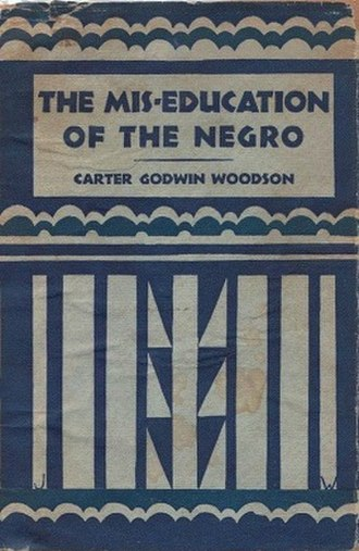 The Mis-Education of the Negro - Image: The Mis Education of the Negro