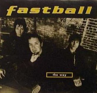 The Way (Fastball song) - Image: The Way (song)