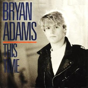 This Time (Bryan Adams song) - Image: This Time Bryan Adams