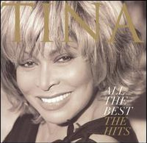 All the Best (Tina Turner album) - Image: Tina Turner All The Best (US)