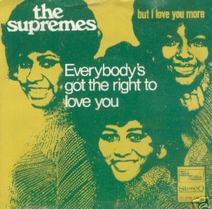 Everybody's Got the Right to Love - Image: 1970 Everybody's Got The Right To Love