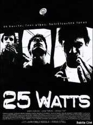 25 Watts - Theatrical release poster