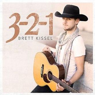 3-2-1 (Brett Kissel song) - Image: 321Brett Kissel