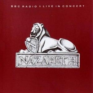 BBC Radio 1 Live in Concert (Nazareth album) - Image: BBC radio 1 live in concert