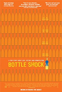 <i>Bottle Shock</i> 2008 film by Randall Miller