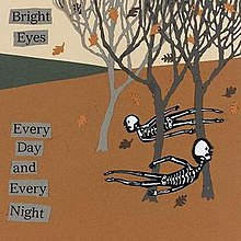 Bright Eyes - Every Day and Every Night cover.jpg