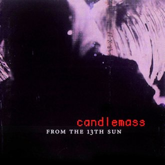 From the 13th Sun - Image: Candlemass From The 13th Sun Front