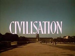 "Civilisation (TV series) - Title card from Episode 1, ""The Skin of Our Teeth"""