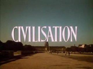 <i>Civilisation</i> (TV series) British Documentary TV series