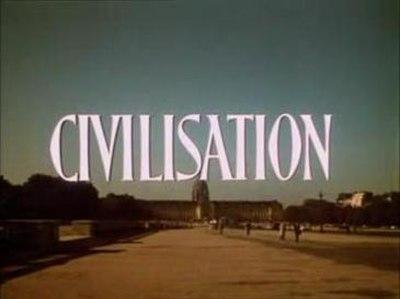 Picture of a TV show: Civilisation