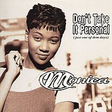 Monica - Don't Take It Personal (Just One of Dem Days) (studio acapella)