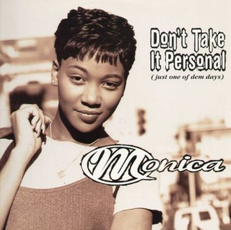 Don't Take It Personal (Just One of Dem Days) - Image: Don't Take It Personal (Just One of Dem Days)