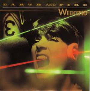Weekend (Earth and Fire song) - Image: Earth and Fire Weekend single cover