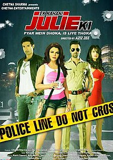<i>Ek Kahani Julie Ki</i> 2016 film directed by Aziz Zee