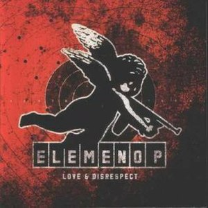 Love & Disrespect - Image: Elemeno P Love&Disrespect
