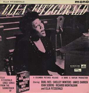 """<i>Ella Fitzgerald Sings Songs from the Soundtrack of """"Let No Man Write My Epitaph""""</i> 1960 studio album by Ella Fitzgerald"""