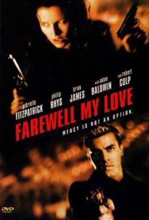 Farewell, My Love - Image: Farewell, My Love