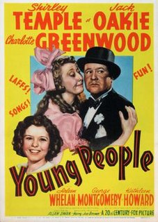 <i>Young People</i> (1940 film) 1940 film by Allan Dwan