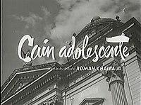 Adolescence of Cain