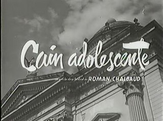 <i>Adolescence of Cain</i> 1959 film by Román Chalbaud