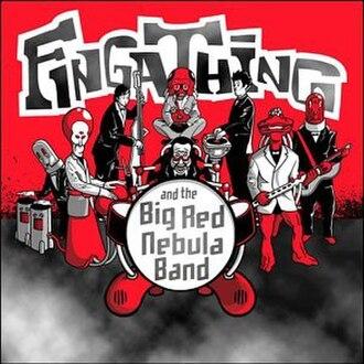 And the Big Red Nebula Band - Image: Fingathing And The Big Red Nebula Band albumcover