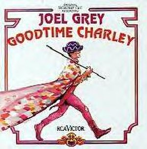 Goodtime Charley - Original Recording