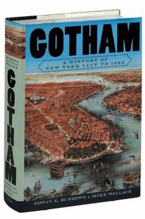 Gotham: A History of New York City to 1898 - First edition cover