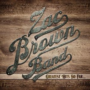 Greatest Hits So Far... (Zac Brown Band album) - Image: Greatest Hits So Far