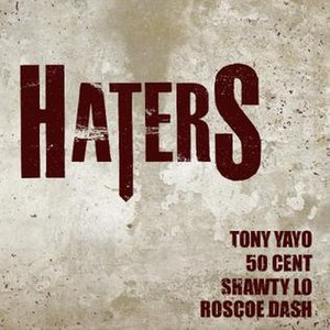 Haters (Tony Yayo song) - Image: Haters 2
